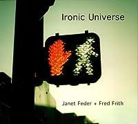 Ironic Universe