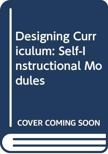 Download Designing Curriculum: Self-Instructional Modules 0316563048