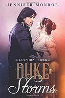 Duke of Storms: Regency Hearts Book 4
