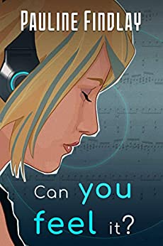 Can You Feel It? by [Findlay, Pauline]