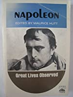 Napoleon (Great Lives Observed)
