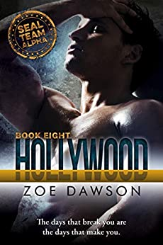 Hollywood (SEAL Team Alpha Book 8) by [Dawson, Zoe]