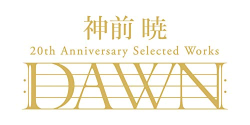 "神前 暁 20th Anniversary Selected Works ""DAWN""(完全生産限定盤)"