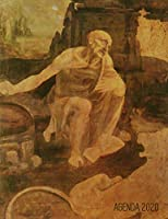 Leonardo da Vinci Planificador Semanal 2020: San Jerónimo | Agenda Mensual | Renacimiento Italiano | 52 Semanas Enero a Diciembre 2020 (Agenda 2020 Semana Vista)