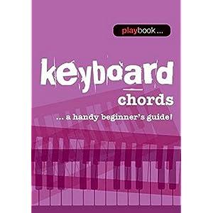 Keyboard Chords: A Handy Beginner's Guide! (Playbook)