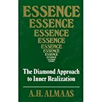 Essence: The Diamond Approach to Inner Realization