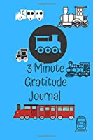 The 3 Minute Gratitude Journal: A Journal to Teach Children to Practice days of the week, months, year & Seasons. Also section on Gratitude and Mindfulness. Clear easy use for your Little one. ---Diary Notebook