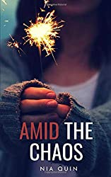 Amid the Chaos (Amid the Darkness)