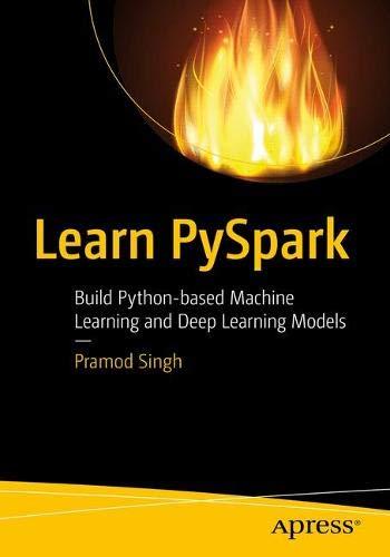 [画像:Learn PySpark: Build Python-based Machine Learning and Deep Learning Models]