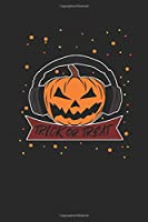 """Pumpkin Trick Or Treat: Graph Paper Notebook (6"""" x 9"""" - 120 pages) ~ Halloween Themed Notebook for Gift / Daily Activity Journals / Diary"""