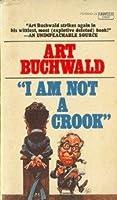 I AM NOT A CROOK