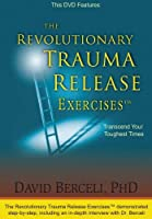 The Revolutionary Trauma Release Exercises : Transcend Your Toughest Times【DVD】 [並行輸入品]