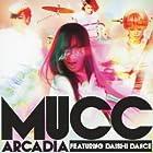 アルカディア featuring DAISHI DANCE(初回生産限定盤)()