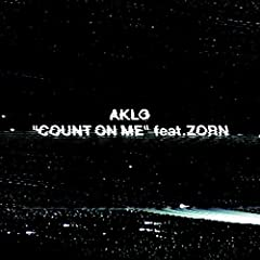 COUNT ON ME feat.ZORN♪AKLOのCDジャケット
