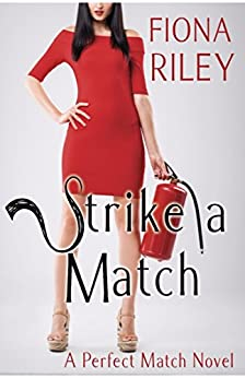 Strike a Match by [Riley, Fiona]