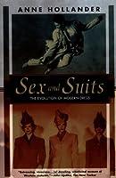 Sex and Suits: The Evolution of Modern Dress (Kodansha Globe)