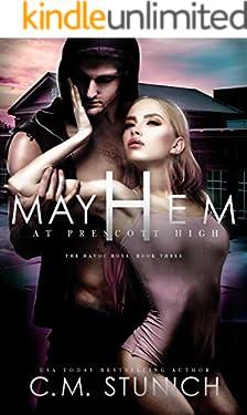 Mayhem At Prescott High (The Havoc Boys Book 3)