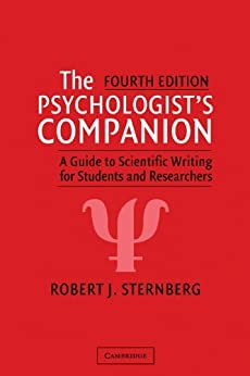 The Psychologist's Companion: A Guide to Scientific Writing for Students and Researchers by [Sternberg, Robert J.]