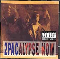 2pac Calypse Now
