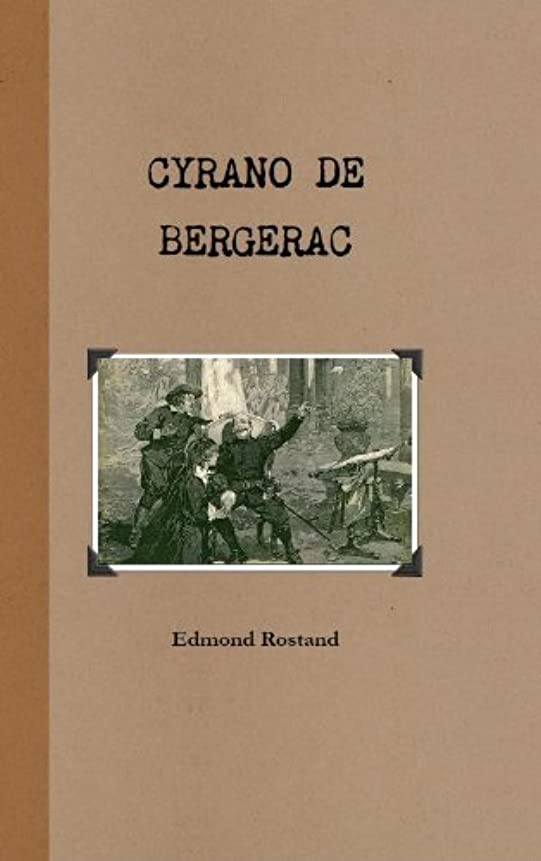 Cyrano de Bergerac (Annotated) (French Edition)