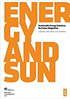 Energy and Sun: Sustainable Energy Solutions for Future Megacities