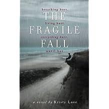 The Fragile Fall (Undone Book 1)