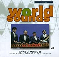 Mexico: Songs of Mexico 2