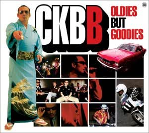 CKBB - Oldies but Goodies (初回限定盤)