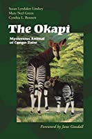 The Okapi: Mysterious Animal of Cong-Zaire