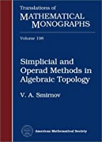 Simplicial and Operad Methods in Algebraic Topology (Translations of Mathematical Monographs)