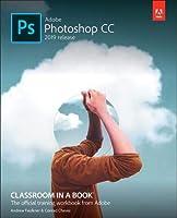 Adobe Photoshop CC Classroom in a Book (2019 Release)