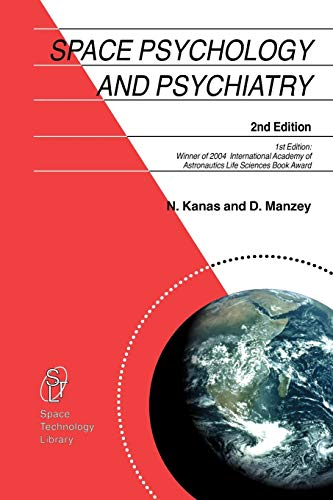 Download Space Psychology and Psychiatry (Space Technology Library) 9048177197
