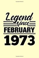 Legend Since February 1973 Notebook: Lined Journal - 6 x 9, 120 Pages, Affordable Gift, Cream Matte Finish