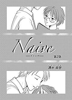 Naive: Naive②