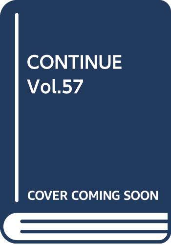 CONTINUE Vol.57