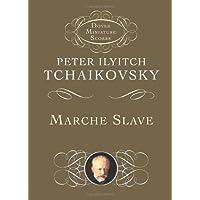 Marche Slave (Dover Miniature Music Scores)