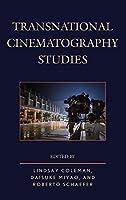 Transnational Cinematography Studies