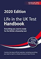 Life in the UK Test: Handbook 2020: Everything you need to study for the British citizenship test (Life in the UK Test 2020)