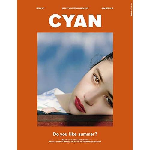 CYAN (シアン) issue 017 (NYLON JAPAN 2018年 6月号増刊)