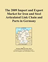 The 2009 Import and Export Market for Iron and Steel Articulated Link Chain and Parts in Germany