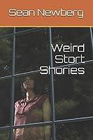 Weird Stort Shories