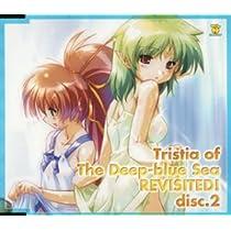 蒼い海のトリスティアふたたび! ドラマCD disk2