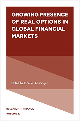 Growing Presence of Real Options in Global Financial Markets (Research in Finance)