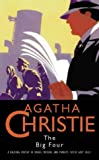The Big Four (Agatha Christie Collection)