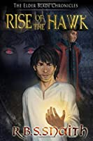 Rise of the Hawk (The Elder Blade Chronicles)