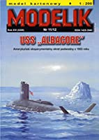 Modelik 1:200 実験潜水艦USS ALBACORE AGSS-569(Card Model)