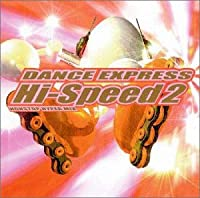 ダンス・エクスプレス・ハイ・スピード2 - ノンストップ・ハイパー・ミックス