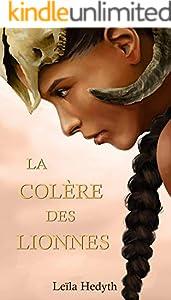 La Colère des Lionnes (French Edition)
