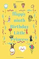 Happy Ninth Birthday: Little Princess
