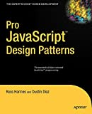 Pro JavaScript Design Patterns (Expert's Voice in Web Development)